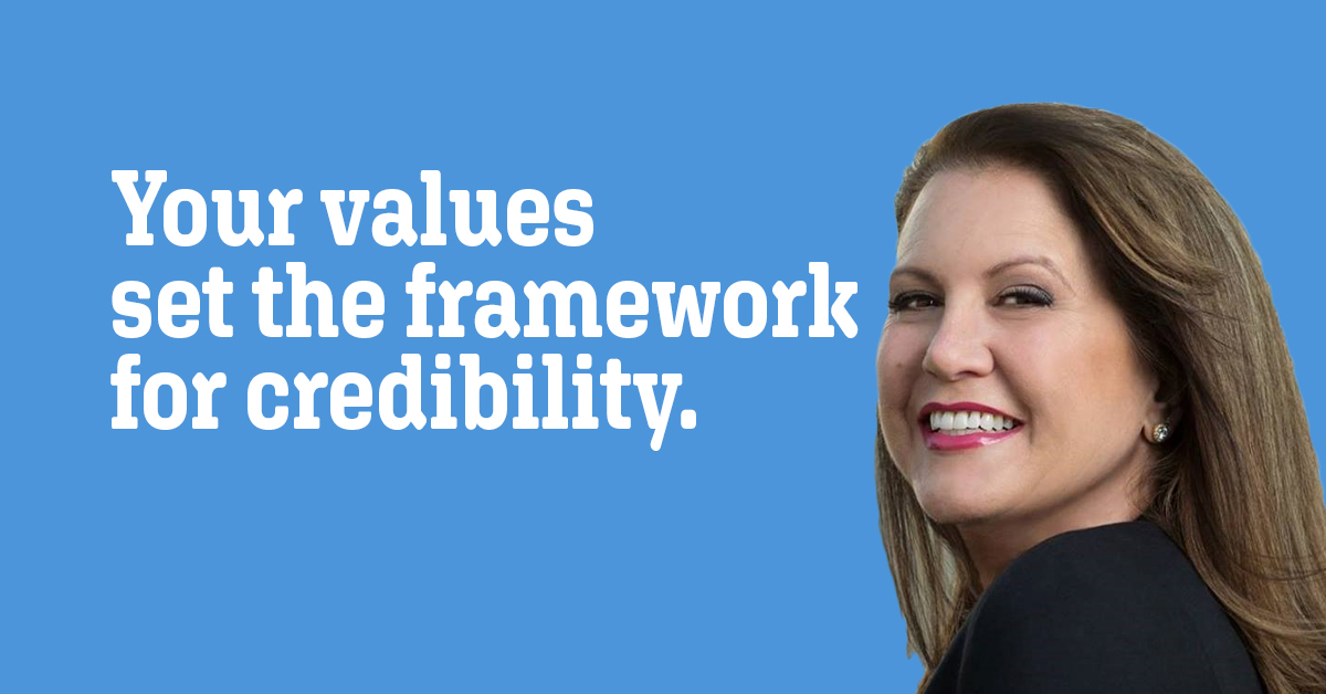 Your values set the framework for credibility.